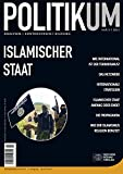 img - for POLITIKUM 3/2015: Islamischer Staat (German Edition) book / textbook / text book