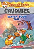 Geronimo Stilton Cavemice #2: Watch Your Tail!