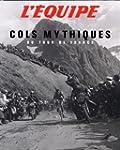 L'Equipe : Cols mythiques du Tour de...