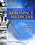 img - for Fundamentals of Aerospace Medicine book / textbook / text book