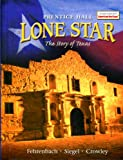 Lone Star: The Story of Texas (0130586250) by T. R. Fehrenbach