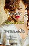 Amore zucchero e cannella (eNewton Narrativa)