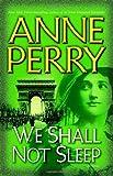 We Shall Not Sleep: A Novel (World War One Novels)