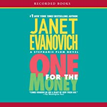 One for the Money: A Stephanie Plum Novel, Book 1 Audiobook by Janet Evanovich Narrated by C. J. Critt