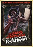 Legend of the Psychotic Forest Ranger, The