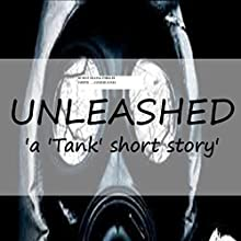 Unleashed: A Tank Quick-Read, Volume 1 (       UNABRIDGED) by Conrad Jones Narrated by Paul Holbrook