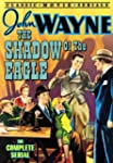 The Shadow of the Eagle: The Complete...