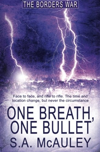 One Breath, One Bullet (The Borders War) (Volume 1) (One Breath One Bullet compare prices)
