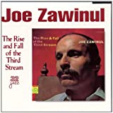 The Rise and Fall of the Third Stream by Joe Zawinul (1999-06-08)