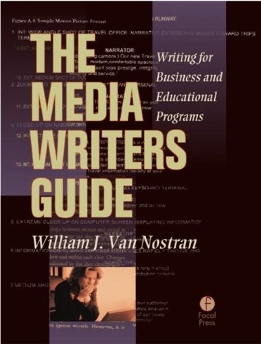 The Media Writer's Guide: Writing for Business and Educational Programming