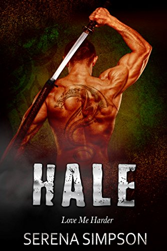 Book: Hale - Love Me Harder by Serena Simpson