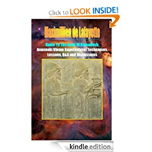 GUIDE TO THE BOOK OF RAMADOSH. Anunnaki Ulema Supernatural Techniques, Lessons, Q&A and Discussions