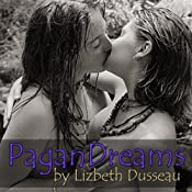 Pagan Dreams | [Lizbeth Dusseau]