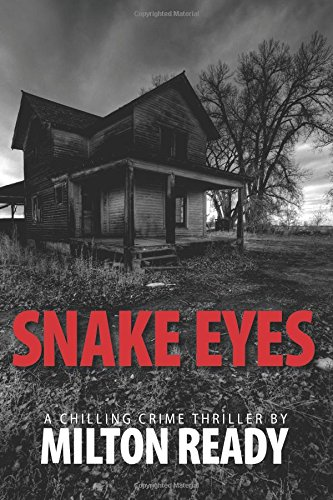 Snake Eyes: A Chilling Southern Crime Thriller