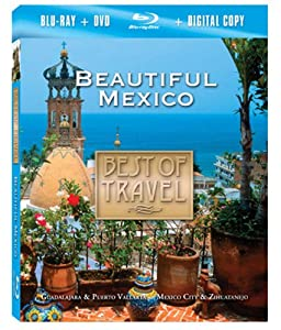 Best of Travel: Beautiful Mexico (Blu-ray/DVD Combo)