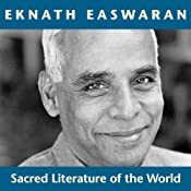 Sacred Literature of the World: Inspirational Passages Selected and Read by Eknath Easwaran | [Eknath Easwaran (editor)]