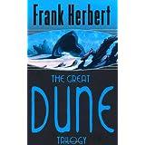 The Great Dune Trilogy: Dune, Dune Messiah, Children of Dune (GOLLANCZ S.F.)by Frank Herbert