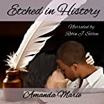 Etched in History | Amanda Marie