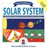 Janice VanCleave's the Solar System: Mind-Boggling Experiments You Can Turn into Science Fair Projects