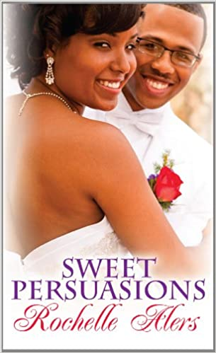 05 Sweet Persuasions - Rochelle Alers