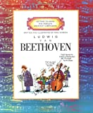 Ludwig Van Beethoven (Getting to Know the World's Greatest Composers) (0516200690) by Venezia, Mike
