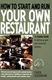 img - for How To Start and Run Your Own Restaurant: An Insider Guide to Setting Up Your Own Successful Business (Small Business Start-Ups) book / textbook / text book
