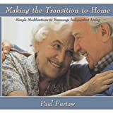 img - for Making the Transition to Home: Simple Modifications to Encourage Independent Living by Furtaw Paul (2010-08-13) Paperback book / textbook / text book