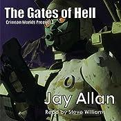The Gates of Hell: Crimson Worlds Prequel, Book 3 | Jay Allan