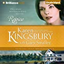 Rejoice: Redemption Series, Book 4 (       UNABRIDGED) by Karen Kingsbury Narrated by Sandra Burr