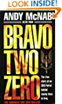 Bravo Two Zero: The true story of an...