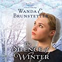 The Silence of Winter: The Discovery: A Lancaster County Saga, Book 2 Audiobook by Wanda E. Brunstetter Narrated by Heather Henderson