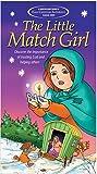 The Little Match Girl [VHS]