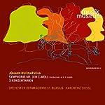 Rufinatscha: Symphony No. 3 & 3 Konze...