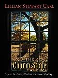The Charm Stone
