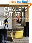 Chalets mit Stil: Alpine Interiors in...
