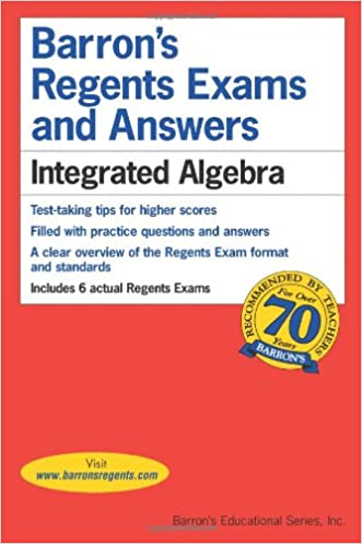 Barron's Regents Exams and Answers: Integrated Algebra written by Lawrence S. Leff M.S.
