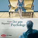 Der gute Psychologe | Noam Shpancer