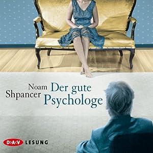 Der gute Psychologe Hörbuch