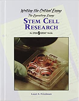 Stem cell research controversy essay