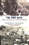 The 900 Days: The Siege Of Leningrad (0306812983) by Harrison E. Salisbury