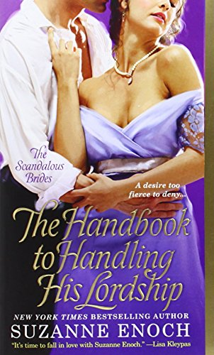 The Handbook to Handling His Lordship (Scandalous Brides 4) - Suzanne Enoch