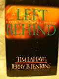 Left Behind: A Novel of the Earths Last Days (Left Behind Series)
