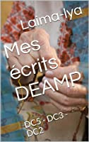Mes �crits DEAMP: DC5 - DC3 - DC2