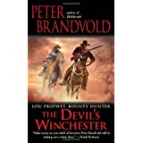 The Devil's Winchester (Lou Prophet, Bounty Hunter) ~ Peter Brandvold