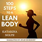 100 Steps to a Lean Body | Katarina Nolte