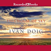 This House of Sky: Landscapes of a Western Mind | [Ivan Doig]