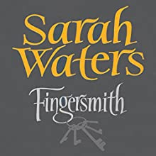 Fingersmith (       UNABRIDGED) by Sarah Waters Narrated by Juanita McMahon