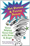 Hot Stones and Funny Bones: Teens Hel...