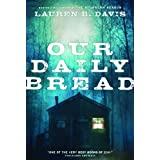 Our Daily Breadby Lauren B Davis
