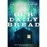 Our Daily Breadby Lauren B Davis